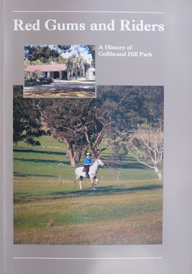 Woodlands Historic Park Red Gums and Riders cover